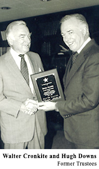 Walter Cronkite & Hugh Downs, former trustees